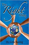 The Right Thing, Celia Banting, 0984976302