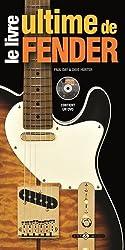 Le livre ultime de Fender (1DVD)