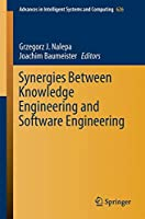 Synergies Between Knowledge Engineering and Software Engineering Front Cover