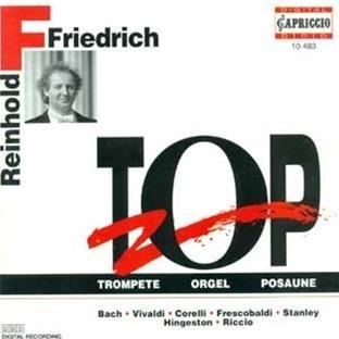 Reinhold Friedrich: Trompete-Orgel-Posaune TOP
