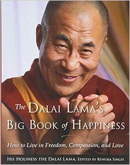 Amazon com: The Dalai Lama's Big Book of Happiness: How to