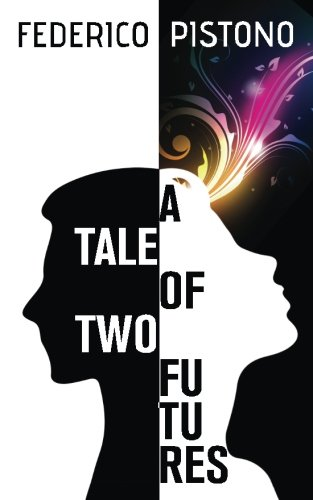 A Tale of Two Futures ebook