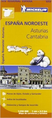 Asturias Cantabria Michelin Regional Map 572 Michelin Regional