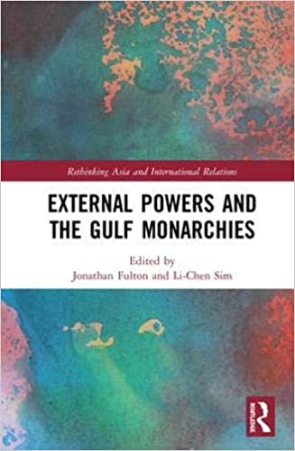 Amazon com: External Powers and the Gulf Monarchies