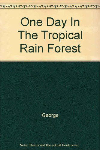 One Day In The Tropical Rain Forest (One Day Tropical Rain Forest compare prices)