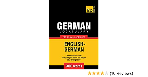 German Vocabulary for English Speakers - 5000 words (T&P Books)