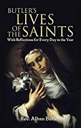 Butler's Lives of the Saints: With Reflections for Every Day in the Year (Dover Books on Western Philosophy)
