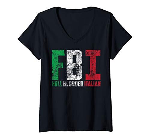 Womens Cool FBI Full Blooded Italian | Funny American Migrates Gift V-Neck T-Shirt ()
