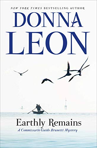Earthly Remains (A Commissario Guido Brunetti Mystery Book - Long Island Italian