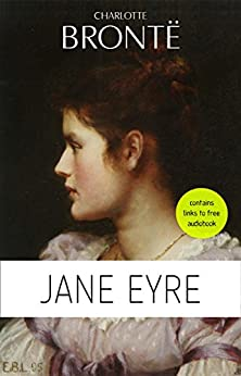 Charlotte Brontë: Jane Eyre by [Charlotte Brontë]