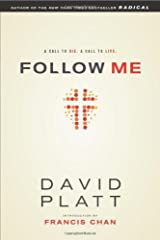 Follow Me: A Call to Die. A Call to Live. Paperback