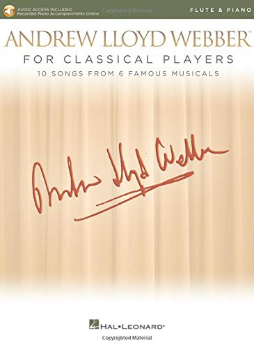 Andrew Lloyd Webber for Classical Players - Flute and Piano: With online audio of piano accompaniments