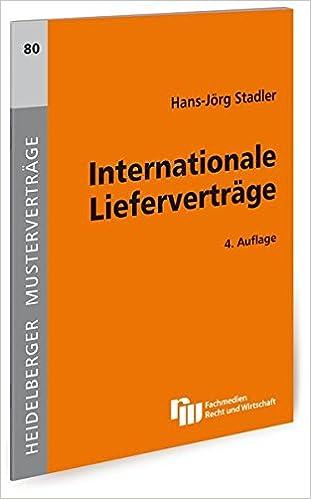 Internationale Lieferverträge Heidelberger Musterverträge Amazonde