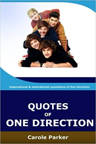 Quotes Of One Direction: Funny, inspirational ...