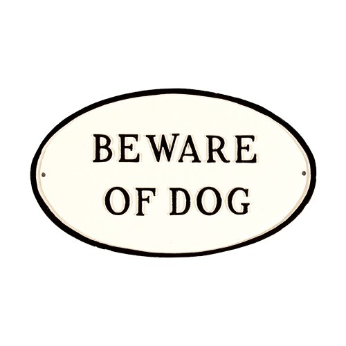 Montague Metal Products SP-5L-WB Beware of Dog Oval Statement Plaque, Large, White and Black