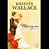 Marry Me (Covington Falls Chronicles Book 1)