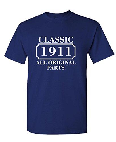 CLASSIC 1911 ALL ORIGINAL PARTS - Mens Cotton Birthday T-Shirt, XL, Navy
