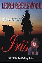 Iris (Seven Brides Book 3) Kindle Edition
