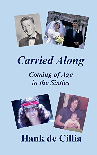 Carried Along: Coming of Age in the ()