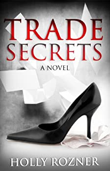 Trade Secrets by [Rozner, Holly]