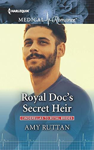 Royal Doc's Secret Heir by Amy Ruttan
