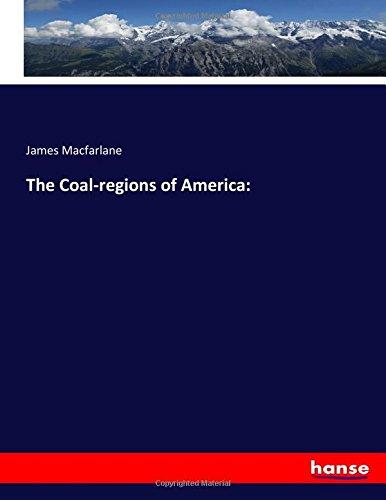The Coal-regions of America: pdf
