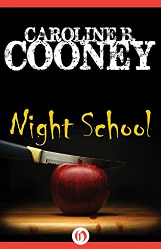 a response to the book night school by caroline b cooney Heres a list of all the books caroline b cooney has written so far new and night school (1995) flash fire (1995) operation: homefront (1996) wanted caroline cooney rocks.