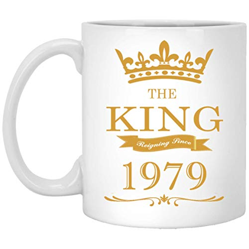 Birthday Coffee Mug - The King Reigning since 1979 Tea Cups - 39th Birthday Gifts, Coffee mug for Men on Xmas, Halloween or Special Events