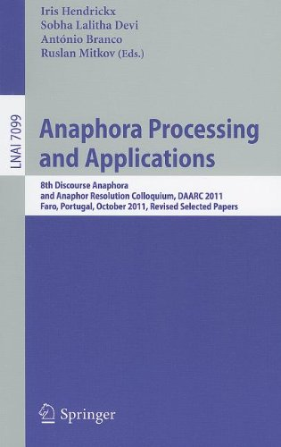 [PDF] Anaphora Processing and Applications Free Download | Publisher : Springer | Category : Computers & Internet | ISBN 10 : 3642259162 | ISBN 13 : 9783642259166
