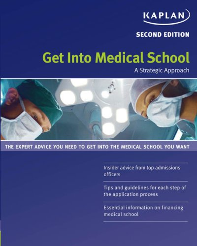 Get Into Medical School: A Strategic Approach