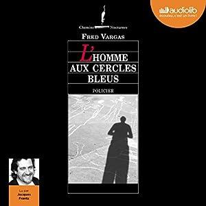 L'homme aux cercles bleus (Commissaire Adamsberg 1) | Livre audio