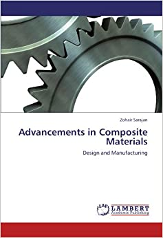 Book Advancements in Composite Materials: Design and Manufacturing