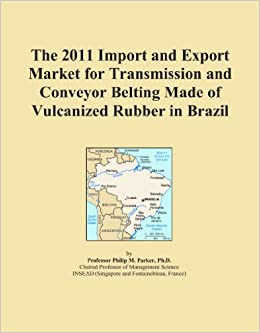 The 2011 Import and Export Market for Transmission and Conveyor Belting Made of Vulcanized Rubber in Brazil