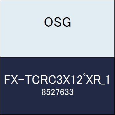 OSG エンドミル FX-TCRC3X12゚XR_1 商品番号 8527633