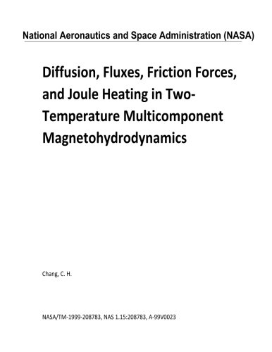 Diffusion, Fluxes, Friction Forces, and Joule Heating in Two-Temperature Multicomponent Magnetohydrodynamics