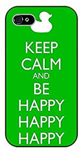 iPhone 5 / 5s Keep calm and be happy. Duck - black plastic case / Inspirational and motivational