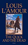 Front cover for the book The Quick and the Dead by Louis L'Amour