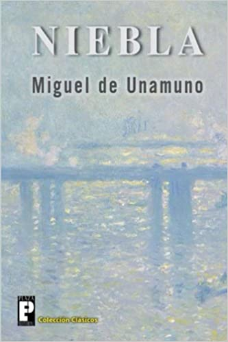 Niebla (Spanish Edition): Miguel de Unamuno: 9781481082266: Amazon.com: Books