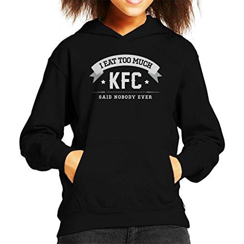 I Eat Too Much KFC Said Nobody Ever Kid's Hooded -