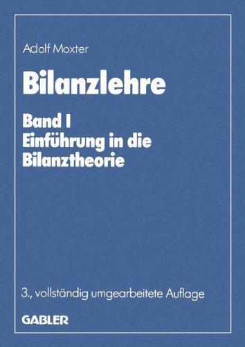 Bilanzlehre, in 2 Bdn., Geb, Bd.1, Einführung in die Bilanztheorie Gebundenes Buch – 1. Januar 1984 Adolf Moxter Dr. Th. Gabler Verlag 3409116052 Betriebswirtschaft