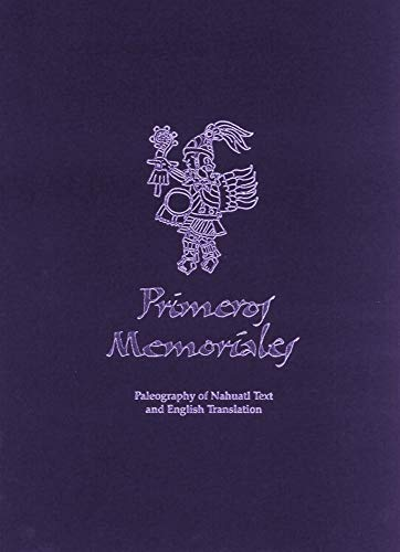 (Primeros Memoriales, Part 2: Paleography of Nahuatl Text and English Translation (Civilization of the American Indian Series))