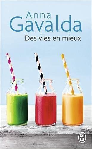 Des Vies En Mieux Billie Mathilde Yann Paperback 2015 Edition Anna Gavalda 0884699355388 Amazon Com Books