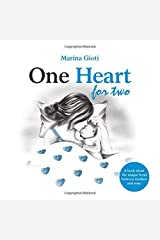 One Heart for two: A book for mothers and sons of all ages Paperback