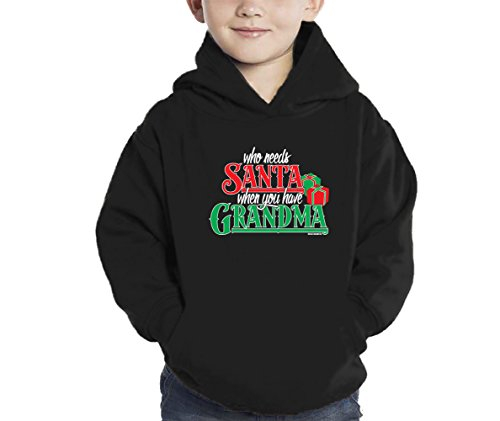 ho Need Santa When You Have Grandma - Christmas Hoodie Sweatshirt (4T, BLACK) (Blk Black Santa)