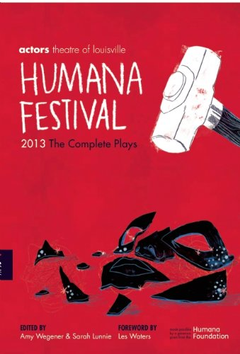 humana-festival-2013-the-complete-plays