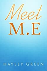 Meet M.E by Hayley Green (2016-04-25) Paperback