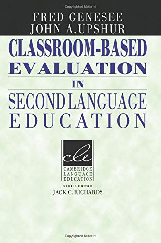 Classroom-based Evaluation in Second Language Education...