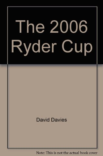 2006 Ryder Cup - The 2006 Ryder Cup