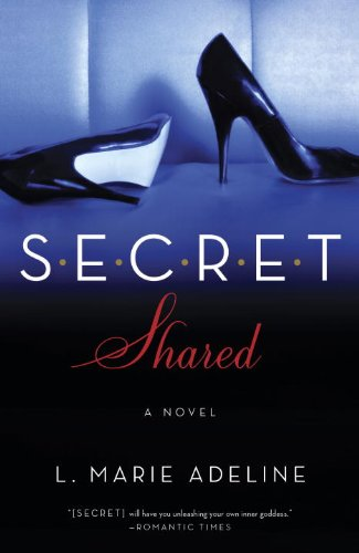 SECRET Shared: A SECRET Novel