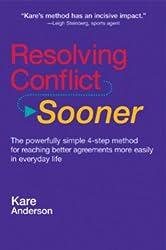 Resolving Conflict Sooner